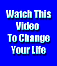 Watch this Video to Change Your Life